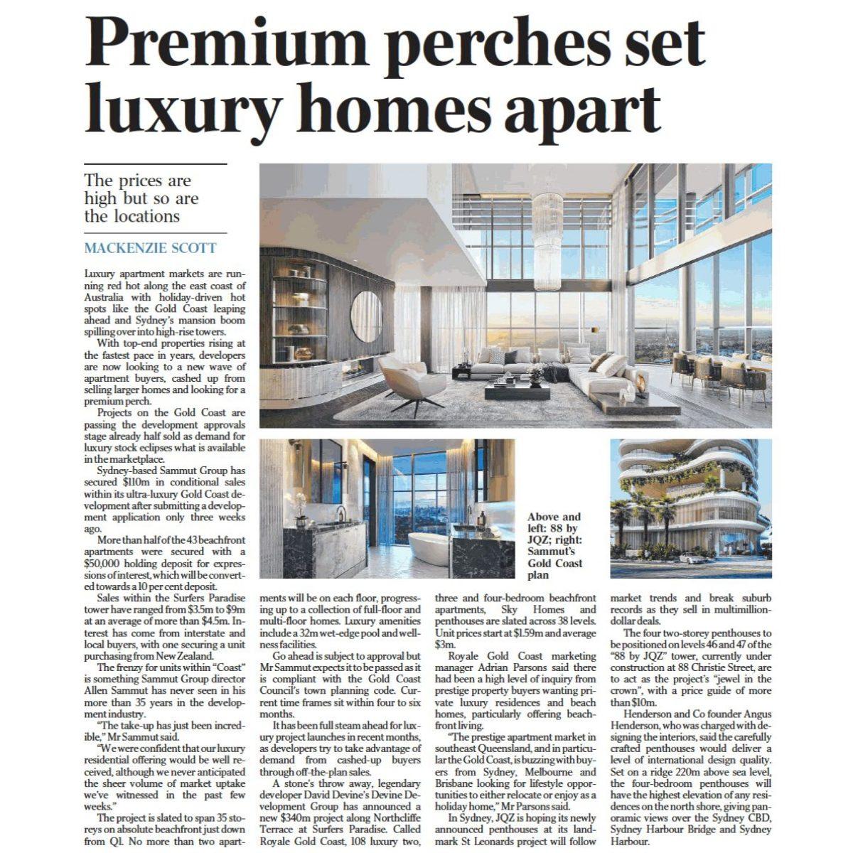 Premium perches set luxury homes apart